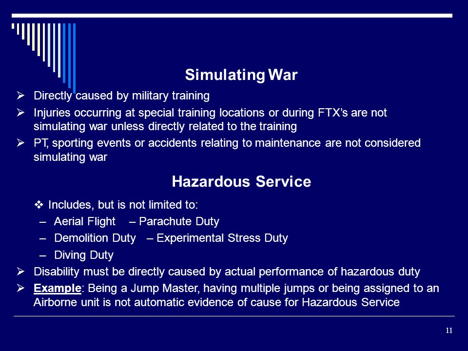 Simulating War Hazardous Service Directly caused by military training