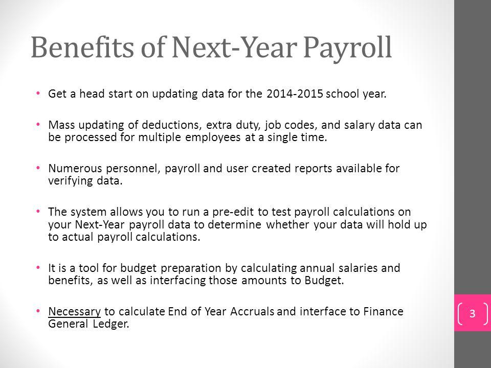 Benefits of Next-Year Payroll
