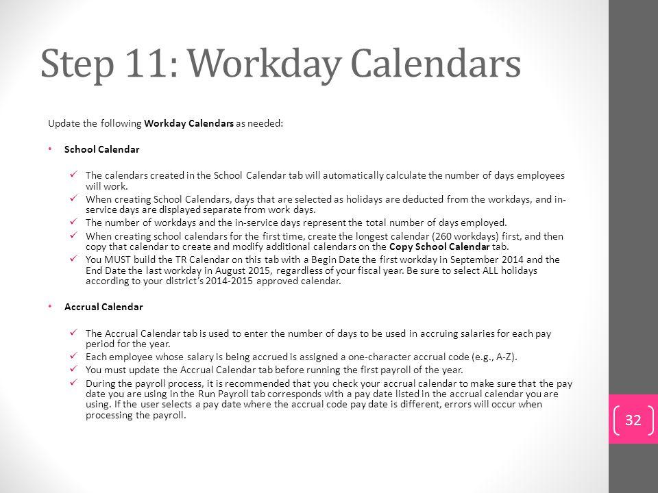 Step 11: Workday Calendars
