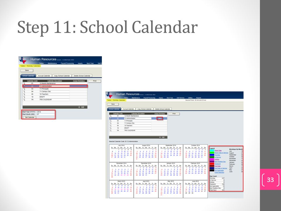 Step 11: School Calendar To set up the school calendar: Click +Add.