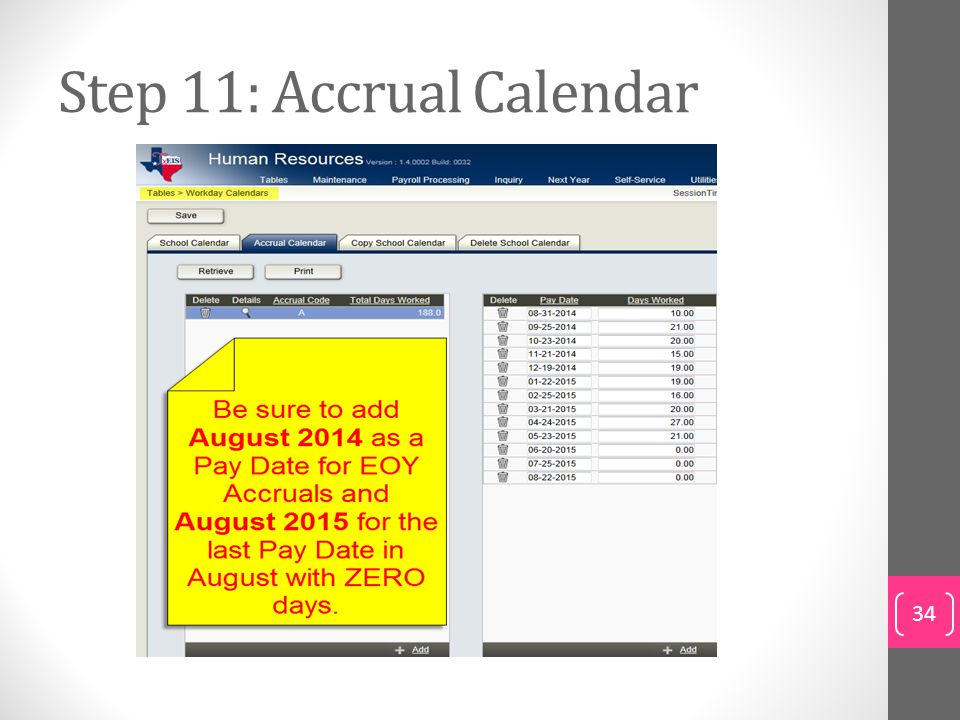 Step 11: Accrual Calendar
