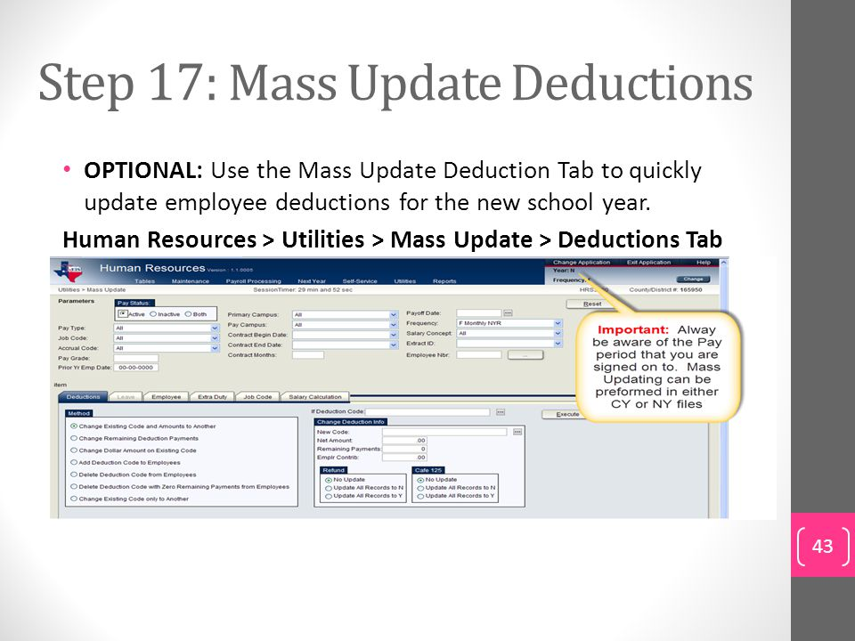 Step 17: Mass Update Deductions
