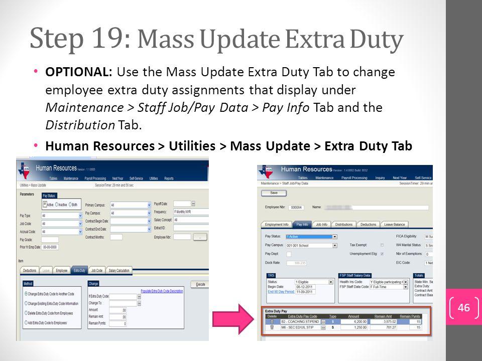 Step 19: Mass Update Extra Duty