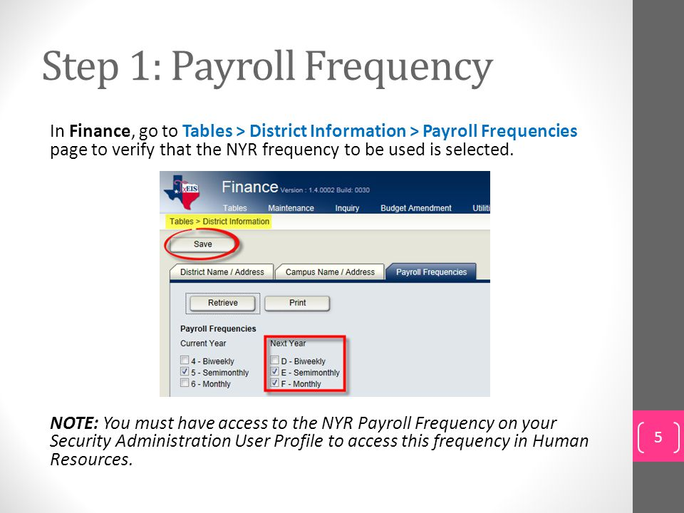 Step 1: Payroll Frequency