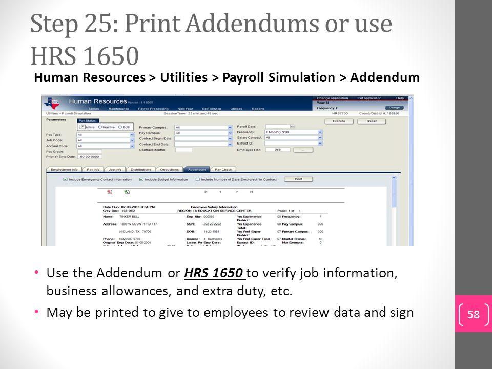 Step 25: Print Addendums or use HRS 1650
