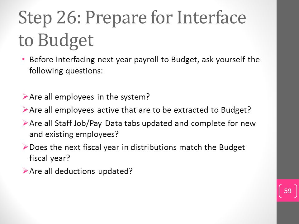 Step 26: Prepare for Interface to Budget