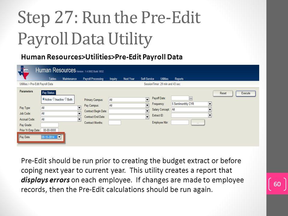 Step 27: Run the Pre-Edit Payroll Data Utility