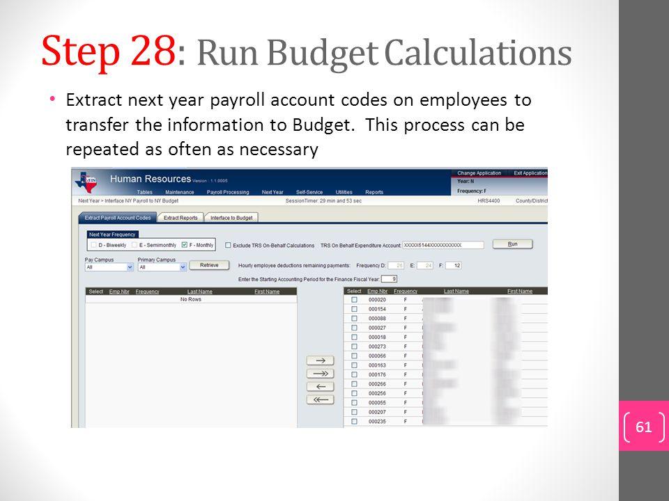 Step 28: Run Budget Calculations