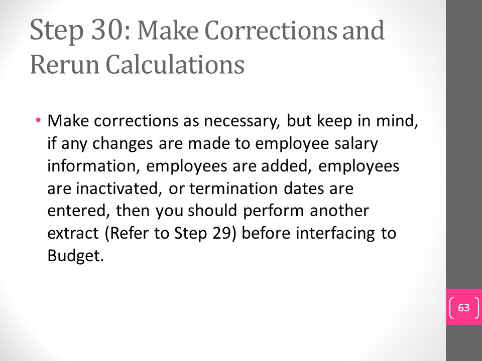 Step 30: Make Corrections and Rerun Calculations