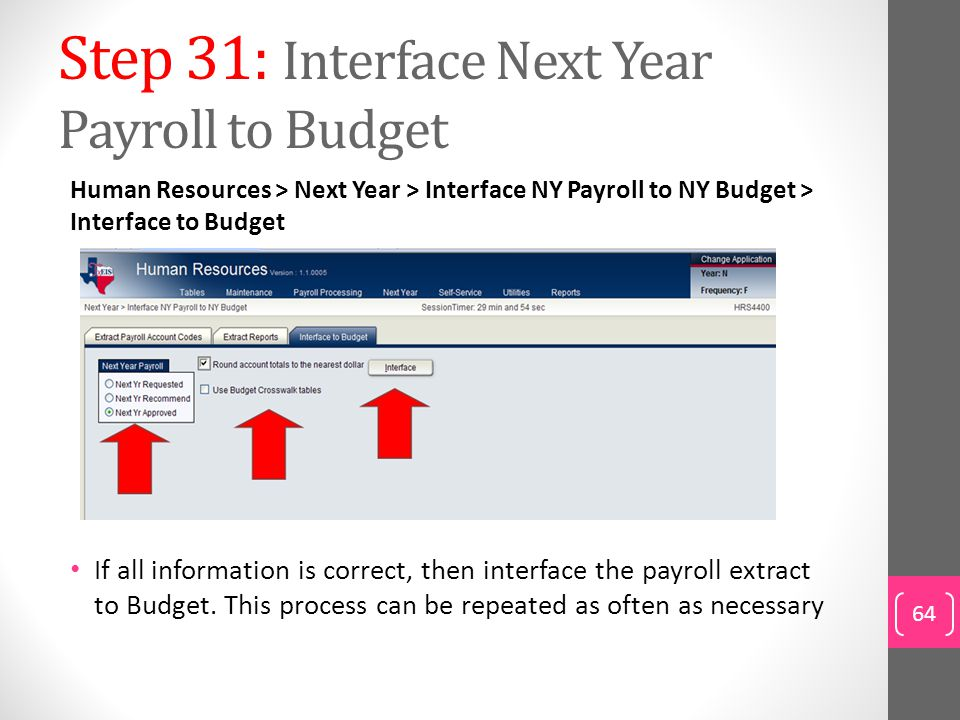 Step 31: Interface Next Year Payroll to Budget