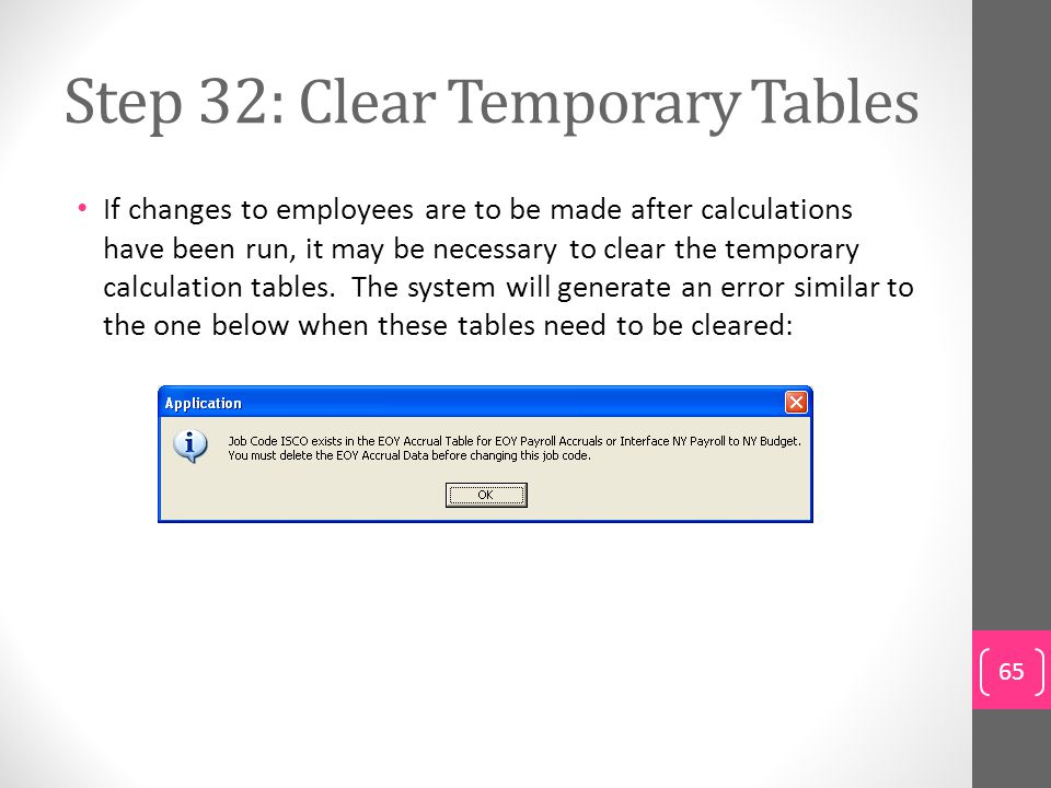 Step 32: Clear Temporary Tables