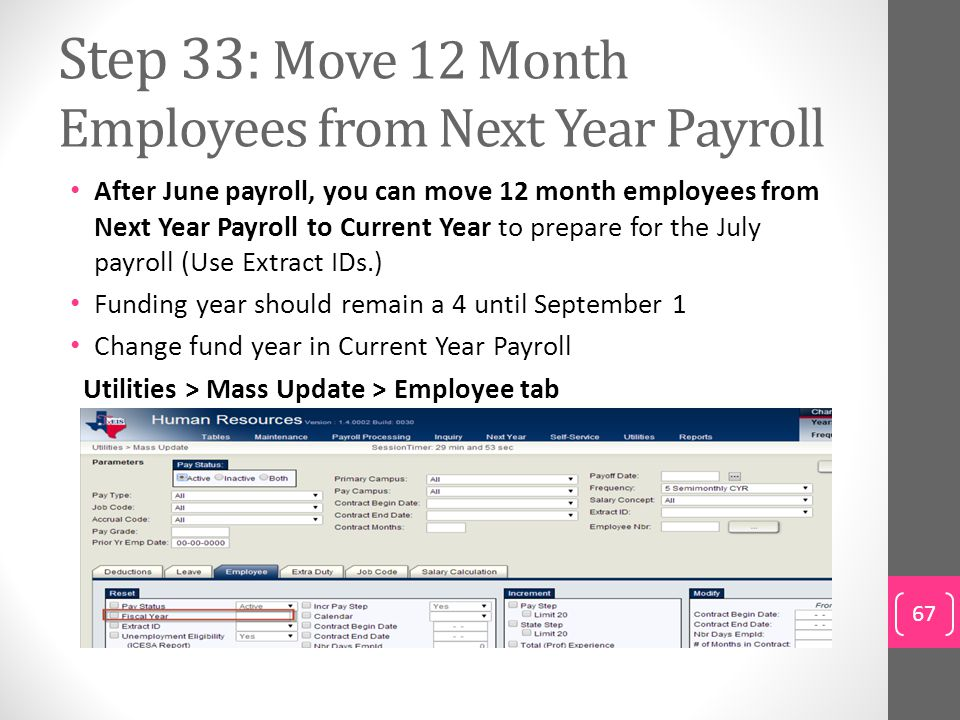 Step 33: Move 12 Month Employees from Next Year Payroll
