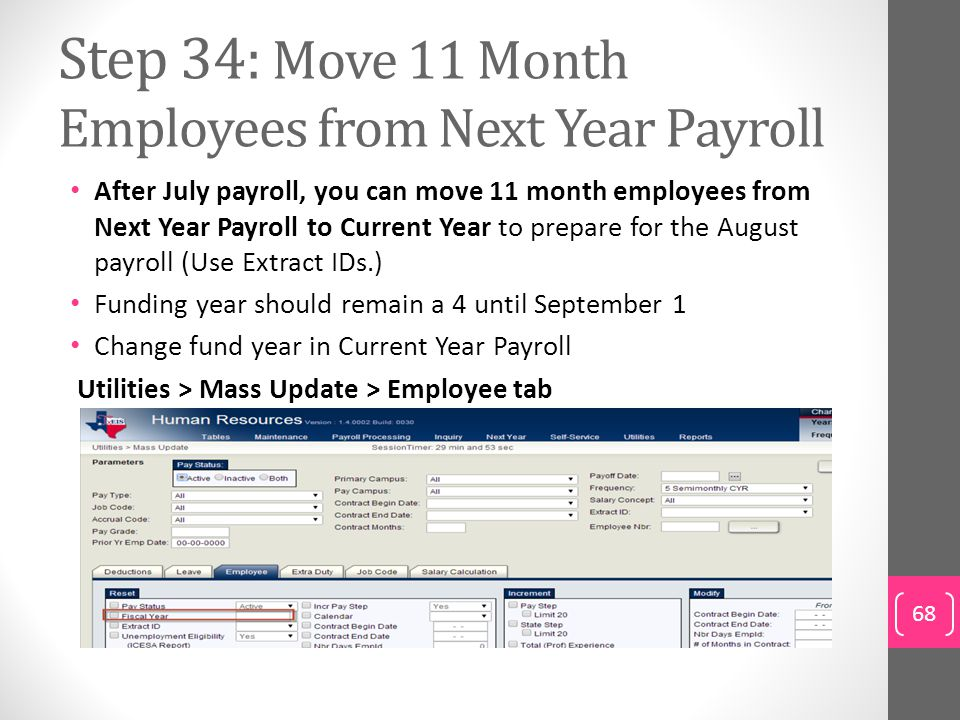 Step 34: Move 11 Month Employees from Next Year Payroll