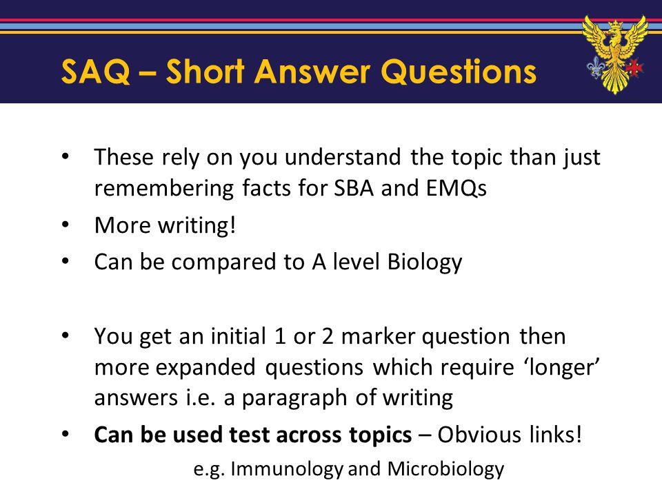 SAQ – Short Answer Questions