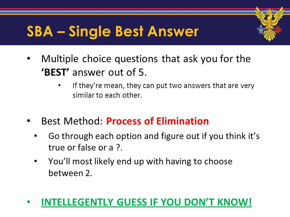 SBA – Single Best Answer