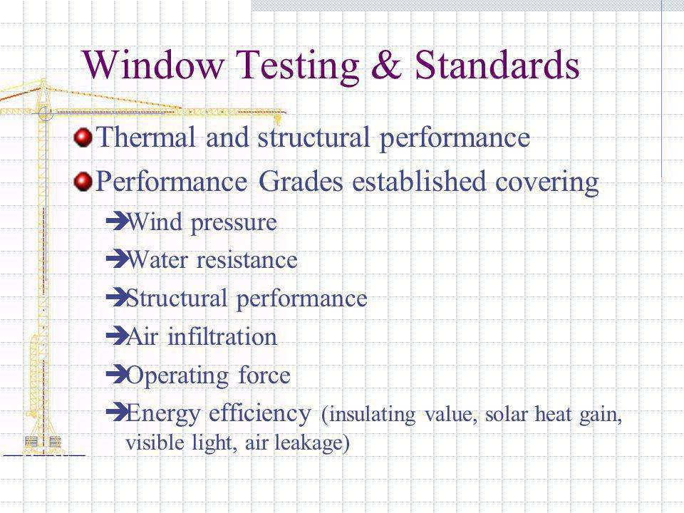 Window Testing & Standards
