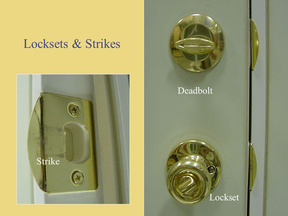 Locksets & Strikes Deadbolt Deadbolt Strike Strike Lockset Lockset