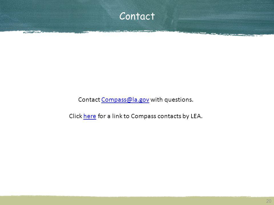 Contact Contact Compass@la.gov with questions.