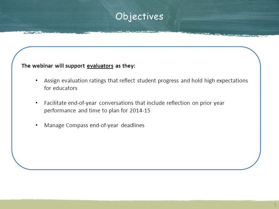 Objectives The webinar will support evaluators as they: