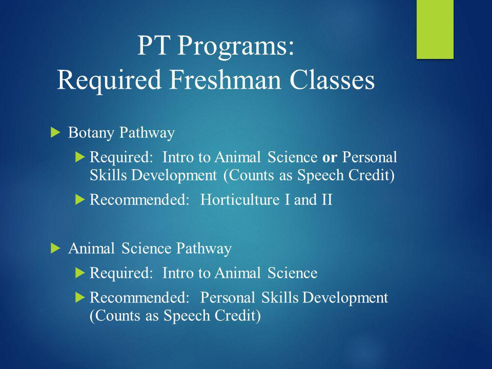PT Programs: Required Freshman Classes
