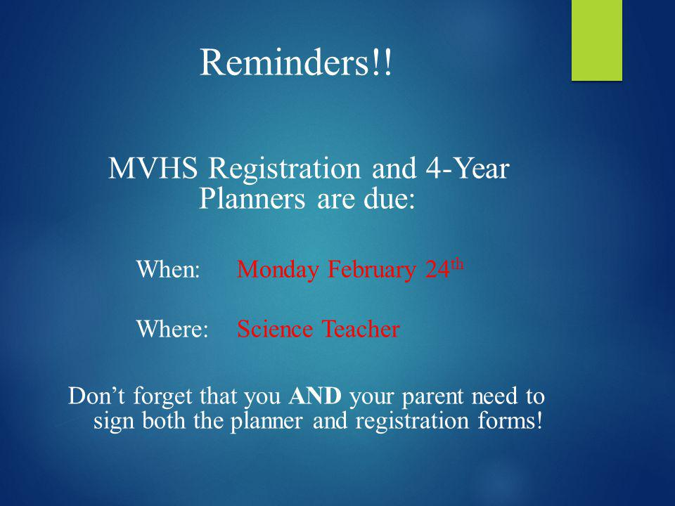 MVHS Registration and 4-Year Planners are due: