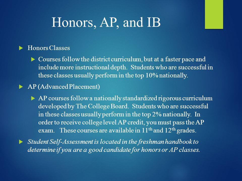 Honors, AP, and IB Honors Classes