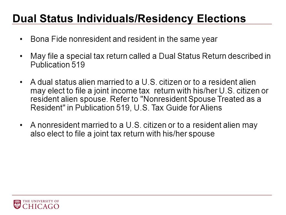 Dual Status Individuals/Residency Elections