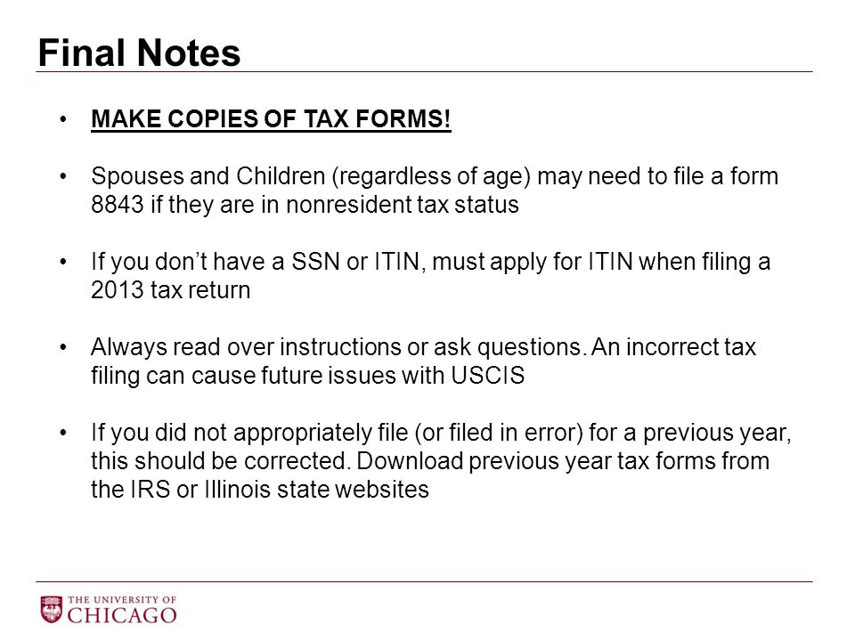 Final Notes MAKE COPIES OF TAX FORMS!
