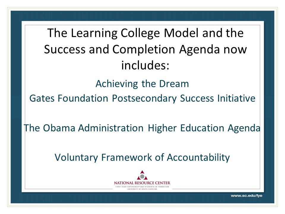 The Learning College Model and the Success and Completion Agenda now includes: