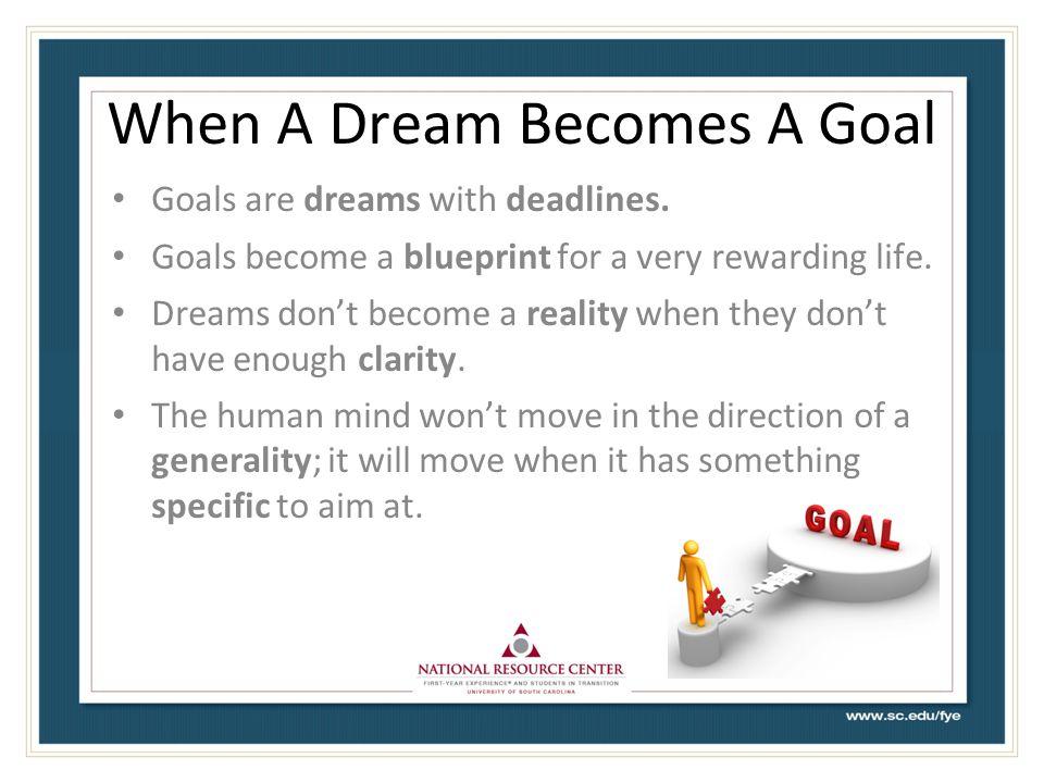 When A Dream Becomes A Goal