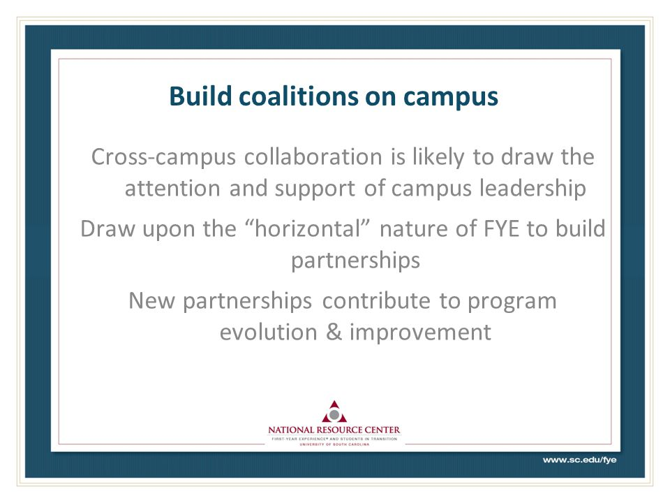 Build coalitions on campus