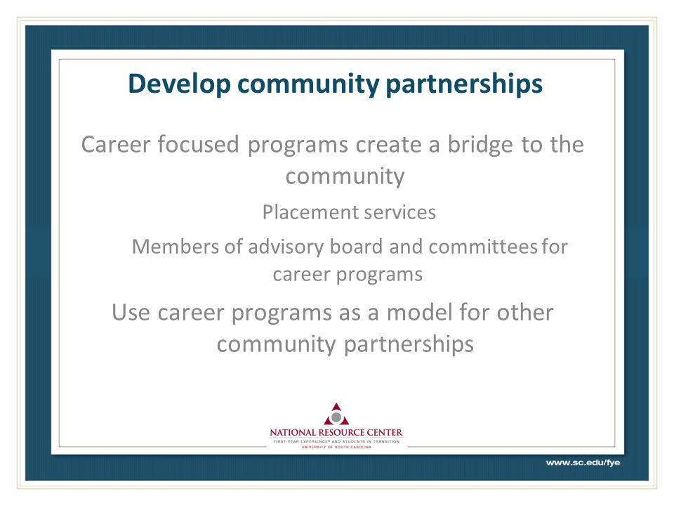 Develop community partnerships