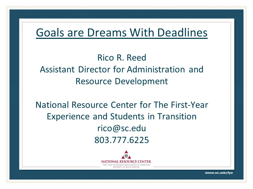 Goals are Dreams With Deadlines Rico R