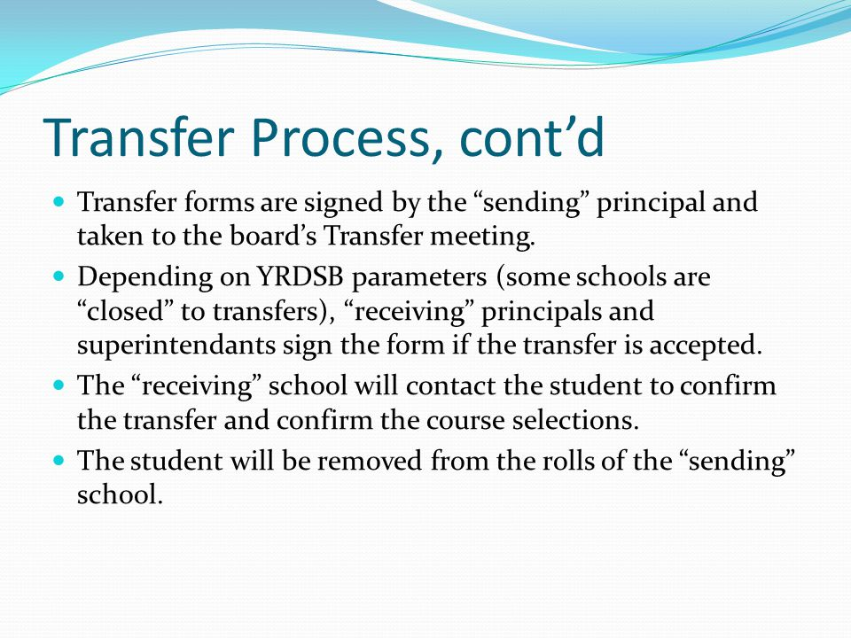 Transfer Process, cont'd