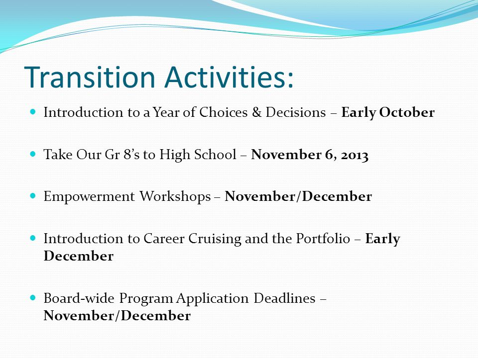 Transition Activities: