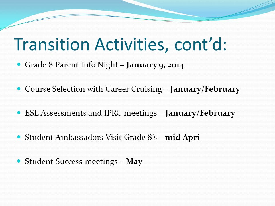 Transition Activities, cont'd: