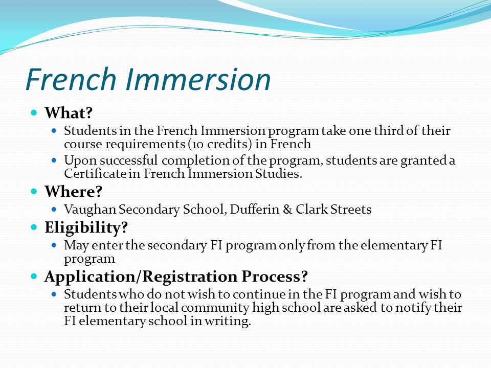 French Immersion What Where Eligibility
