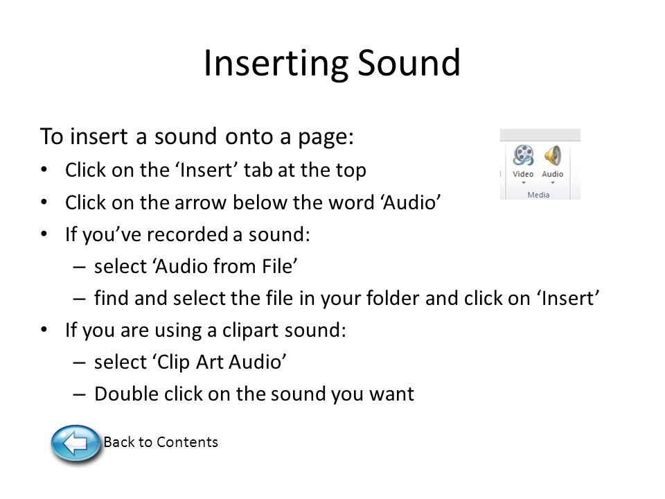 Inserting Sound To insert a sound onto a page: