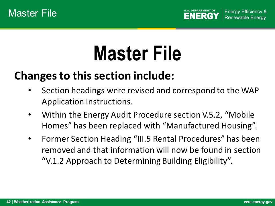 Master File Changes to this section include: Master File