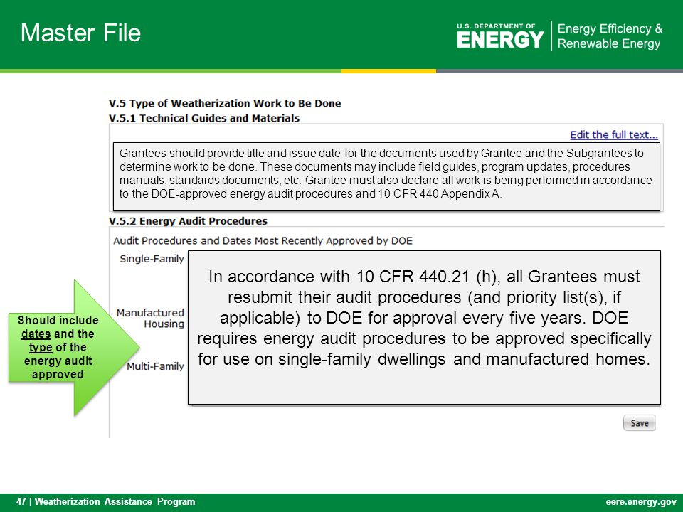 Should include dates and the type of the energy audit approved