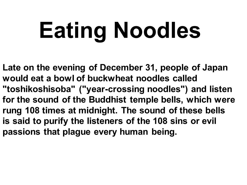 Eating Noodles would eat a bowl of buckwheat noodles called