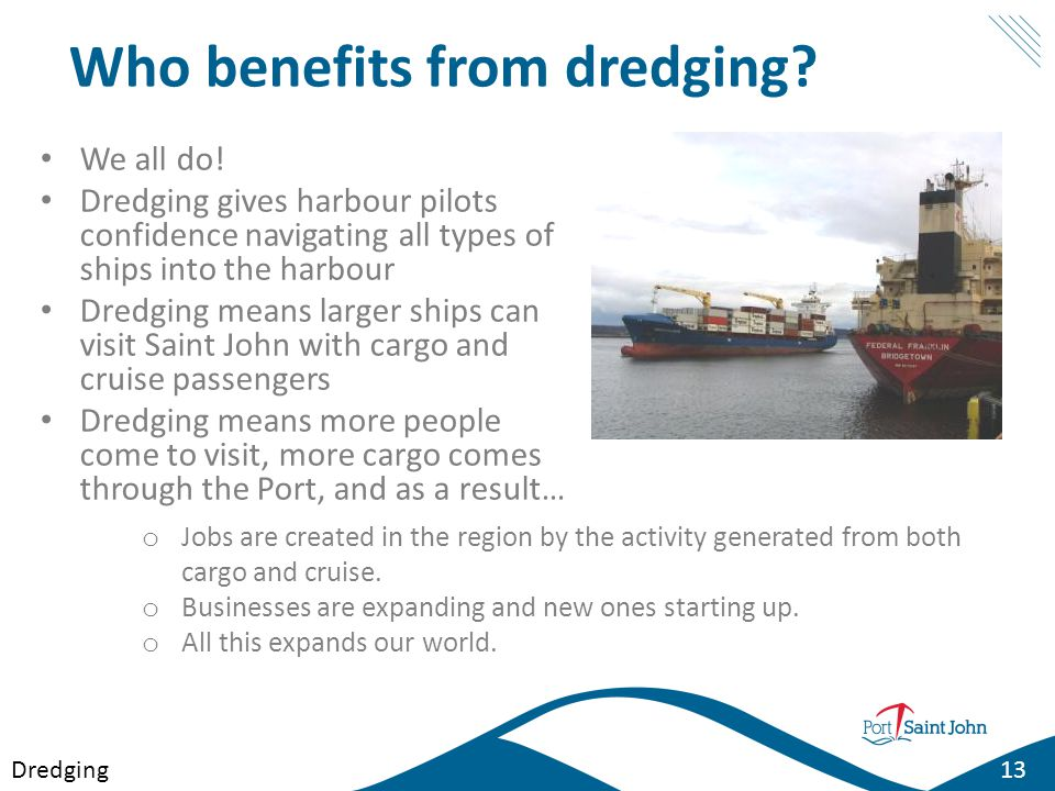 Who benefits from dredging