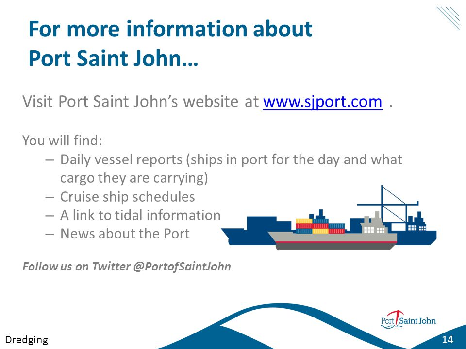 For more information about Port Saint John…