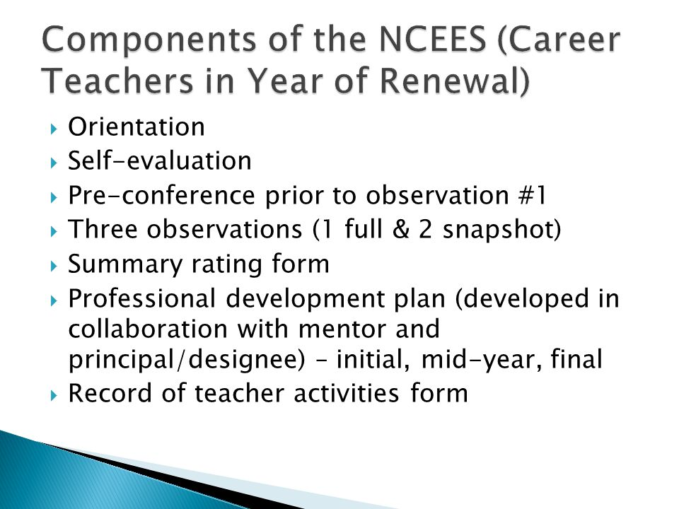Components of the NCEES (Career Teachers in Year of Renewal)