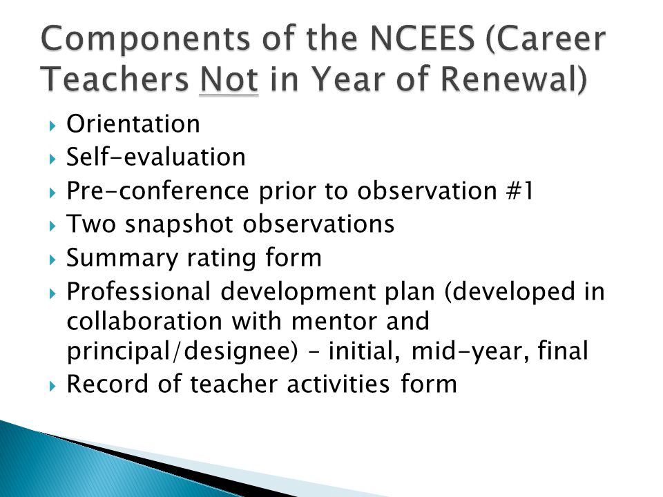 Components of the NCEES (Career Teachers Not in Year of Renewal)