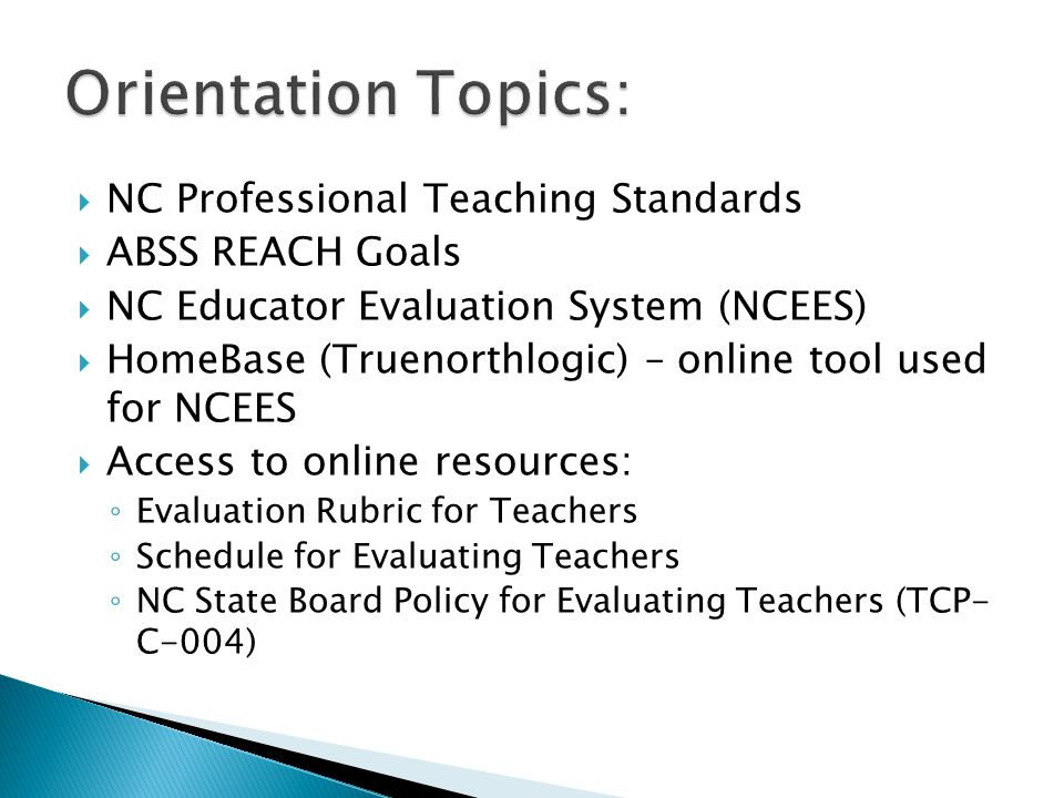 Orientation Topics: NC Professional Teaching Standards