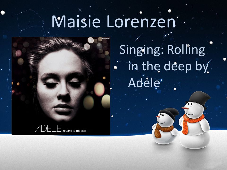 Maisie Lorenzen Singing: Rolling in the deep by Adele