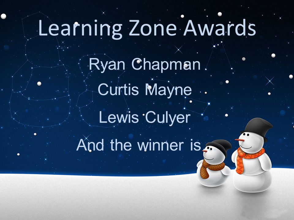 Learning Zone Awards Ryan Chapman Curtis Mayne Lewis Culyer