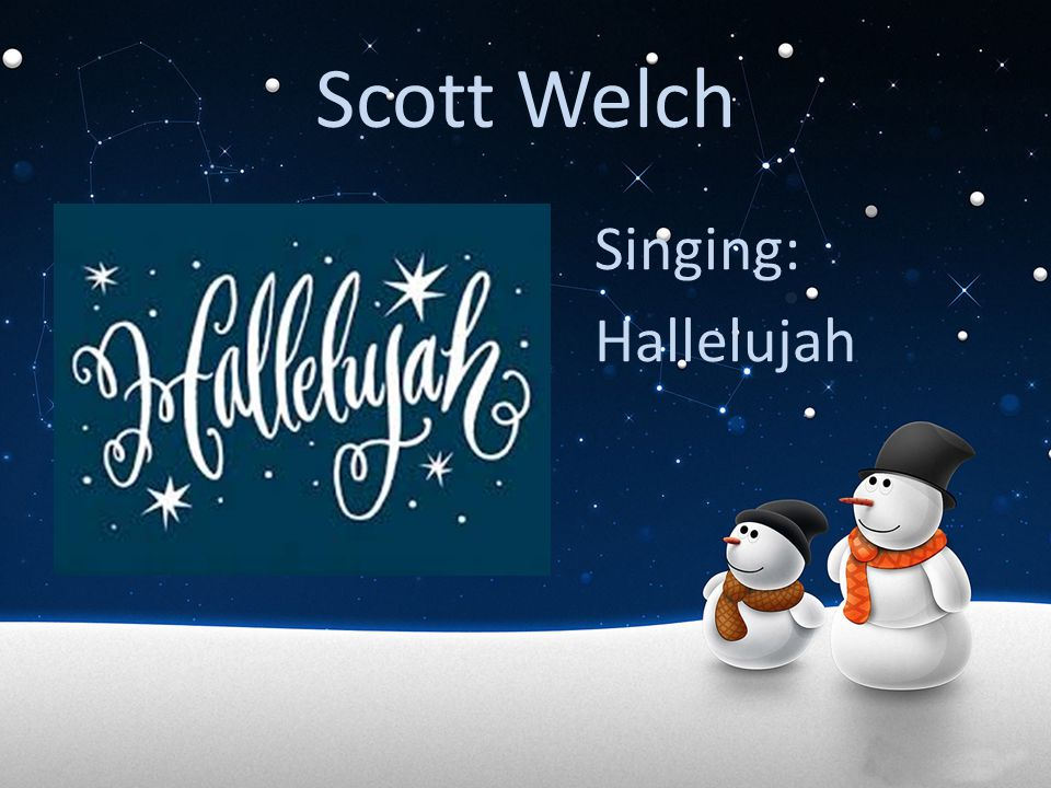 Scott Welch Singing: Hallelujah