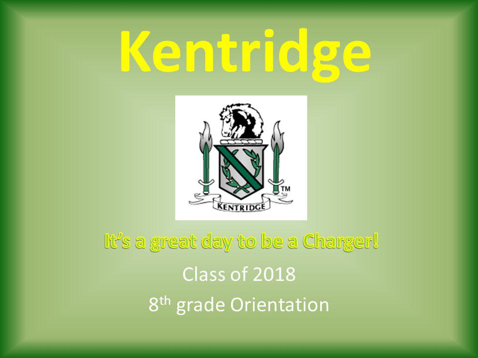 Class of 2018 8th grade Orientation